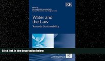 FAVORITE BOOK  Water and the Law: Towards Sustainability (IUCN Academy of Environmental Law series)