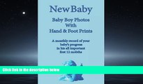 Enjoyed Read New Baby: Baby Boy Photo Album with Foot   Hand Prints