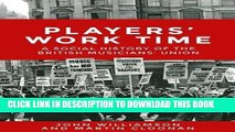 [PDF] Players  Work Time: A History of the British Musicians  Union, 1893-2013 Full Online