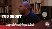 Too $hort - Gangster Influence Is Evident In The Industry & Wild Chicago Gangsta Moment (247HH Exclusive) (247HH Exclusive)