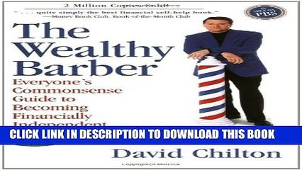[PDF] The Wealthy Barber, Updated 3rd Edition: Everyone s Commonsense Guide to Becoming