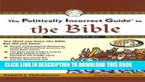 New Book The Politically Incorrect Guide to the Bible (Politically Incorrect Guides (Audio))