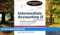 Big Deals  Schaum s Outline of Intermediate Accounting II, 2ed (Schaum s Outlines)  Free Full Read