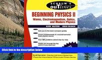 Big Deals  Beginning Physics II:  Waves, Electromagnetism, Optics and Modern Physics  Best Seller