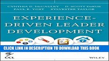New Book Experience-Driven Leader Development: Models, Tools, Best Practices, and Advice for