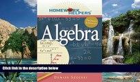 Books to Read  Homework Helpers: Algebra (Homework Helpers (Career Press))  Full Ebooks Best Seller