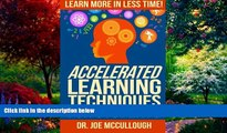 Books to Read  Accelerated Learning Techniques for Students: Learn More in Less Time  Full Ebooks