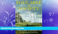 complete  Soul, Self, and Society: The New Morality and the Modern State