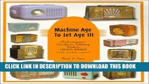 [PDF] Machine Age to Jet Age III: Radiomania s Guide to Tabletop Radios (1930-1962) Full Collection