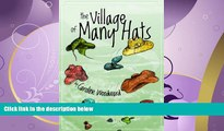Enjoyed Read The Village of Many Hats