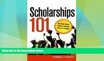 Big Deals  Scholarships 101: The Real-World Guide to Getting Cash for College  Best Seller Books