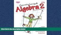 Free [PDF] Downlaod  Cooperative Learning   Algebra 2 (Grades 9-12) READ ONLINE