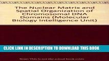 [PDF] The Nuclear Matrix and Spatial Organization of Chromosomal DNA Domains (Molecular Biology
