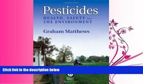 Enjoyed Read Pesticides: Health, Safety and the Environment