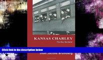 different   Kansas Charley: The Boy Murderer