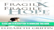 [PDF] Fragile X Fragile Hope: Finding Joy In Parenting A Child with Special Needs Popular Colection