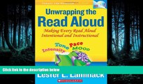 FREE PDF  Unwrapping the Read Aloud: Making Every Read Aloud Intentional and Instructional (Theory