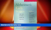 Big Deals  Alzheimer s Early Stages: First Steps for Family, Friends and Caregivers  Full Read