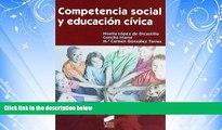 READ book  Competencia Social y Educacion Civica/ Social Competence and Civic Education (Educar