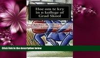 READ book  Hoe om te kry in n kollege of Grad Skool: Secrets na die agterdeur Metode (Afrikaans