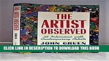 [PDF] The Artist Observed: 28 Interviews With Contemporary Artists Exclusive Full Ebook