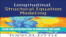 [PDF] Longitudinal Structural Equation Modeling (Methodology in the Social Sciences) Exclusive