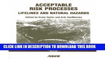 [PDF] Acceptable Risk Processes: Lifelines and Natural Hazards (American Society of Civil