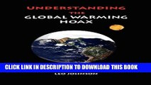[PDF] Understanding the Global Warming Hoax: Expanded and Updated Full Online