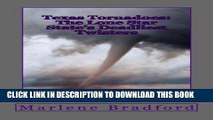 [PDF] Texas Tornadoes: The Lone Star State s Deadliest Twisters Popular Collection