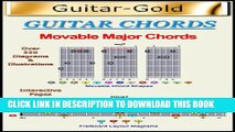 [New] Guitar-Gold: Movable Major Chords (Guitar-Gold: Chords Book 3) Exclusive Online