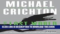 [PDF] The Lost World: A Novel (Jurassic Park) Full Online[PDF] The Lost World: A Novel (Jurassic