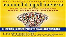 [PDF] Multipliers: How the Best Leaders Make Everyone Smarter Popular Colection