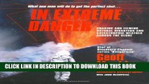 [PDF] In Extreme Danger: Chasing and Filming Natural Disasters and Catastrophic Weather Across the