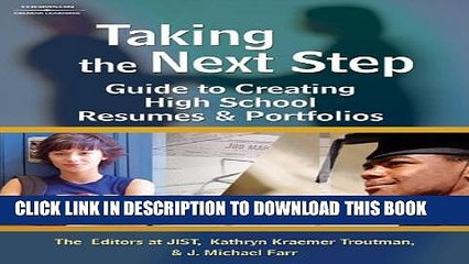 [PDF] Taking the Next Step: Guide to Creating High School Resumes   Portfolios Full Online
