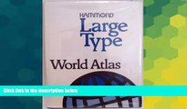 Big Deals  Hammond Large Type World Atlas/Large Print (Hammond Atlas of the World Large Print)