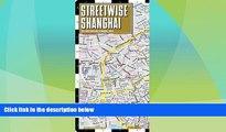 Big Deals  Streetwise Shanghai Map - Laminated City Center Street Map of Shanghai, China  Free