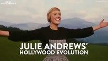 Julie Andrews' Hollywood Evolution