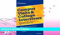 READ  Campus Visits and College Interviews (College Board Campus Visits   College Interviews)
