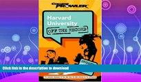 READ BOOK  Harvard University: Off the Record (College Prowler) (College Prowler: Harvard