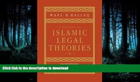 EBOOK ONLINE A History of Islamic Legal Theories: An Introduction to Sunni Usul al-fiqh READ EBOOK