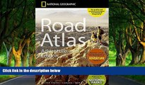 Big Deals  National Geographic Road Atlas - Adventure Edition  Free Full Read Most Wanted
