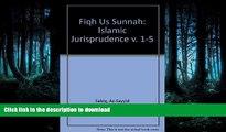 FAVORIT BOOK Fiqh Us Sunnah: Islamic Jurisprudence v. 1-5 READ EBOOK