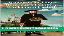 [New] Twenty-Four Henri Rousseau s Paintings (Collection) for Kids Exclusive Online