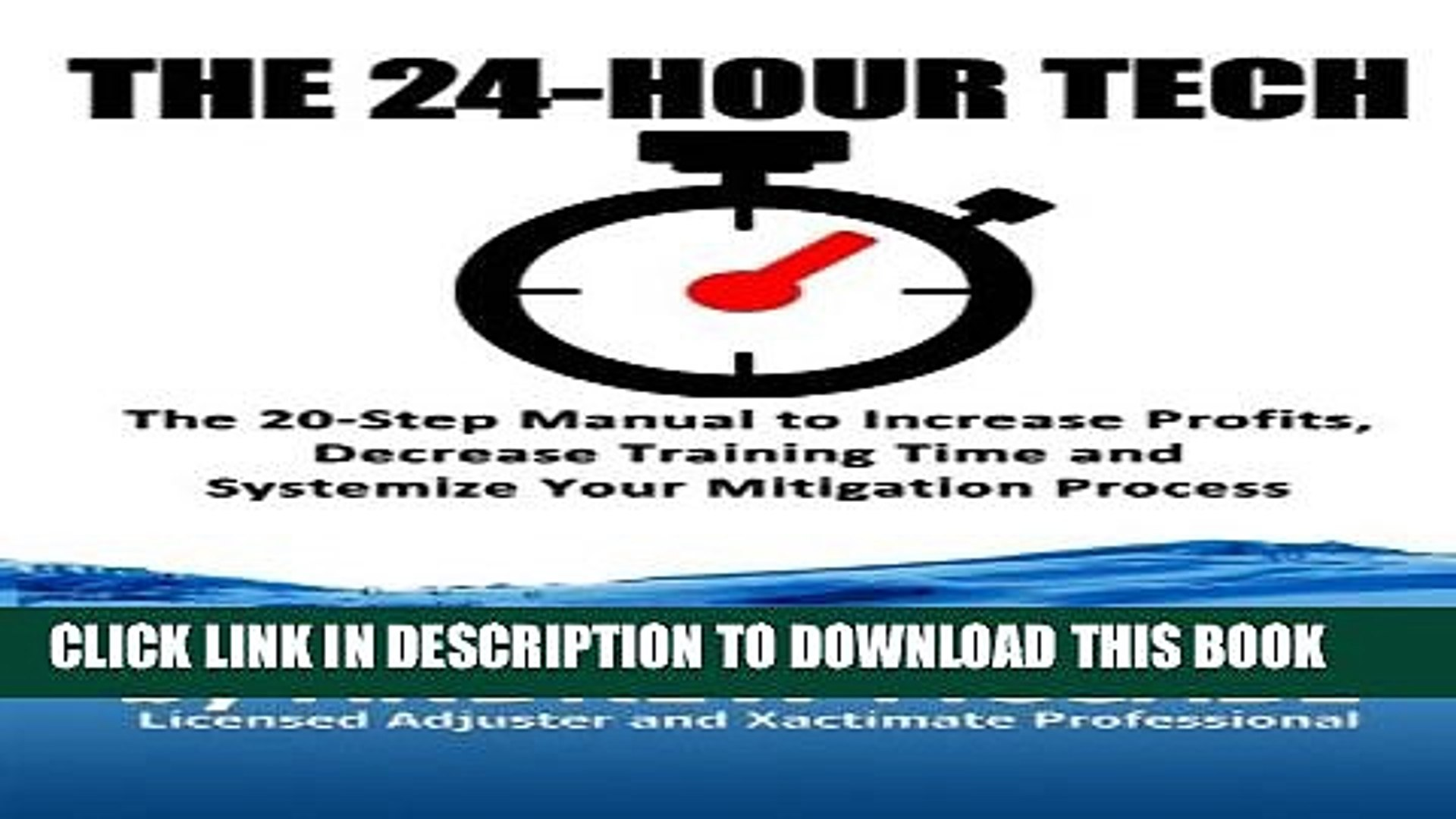 [PDF] The 24-Hour Tech: Increase Profits, Decrease Training Time and  Systemize Your Mitigation