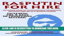 [PDF] Rasputin for Hire: An Inside Look at Management Consulting Between Jobs or as a Second