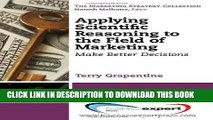 [PDF] Applying Scientific Reasoning to the Field of Marketing: Make Better Decisions (Marketing