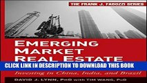 New Book Emerging Market Real Estate Investment: Investing in China, India, and Brazil