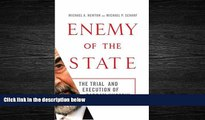 complete  Enemy of the State: The Trial and Execution of Saddam Hussein