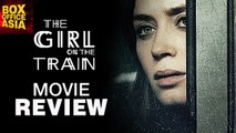The Girl On The Train Movie Review | Emily Blunt, Justin Theroux | Hollywood Asia