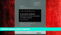 FAVORIT BOOK Cases and Materials on Legislation: Statutes and the Creation of Public Policy, 4th,